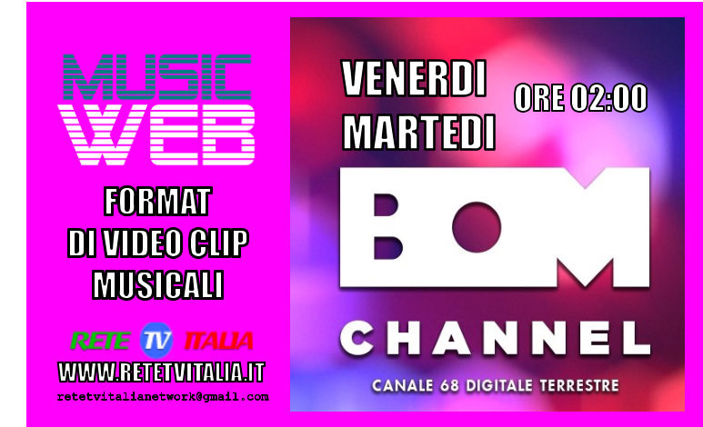 Music Web in onda su BOM Channel canale 68 Dgt